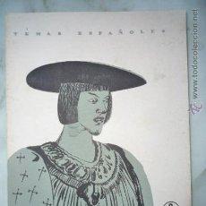 Coleccionismo de Revista Temas Españoles: 1957 TEMAS ESPAÑOLES Nº 341 REY CARLOS V // HISTORIA, FRANCISCO I, PROTESTANTISMO, LOS AUSTRIAS.... Lote 37508387