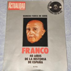 Coleccionismo de Revista Temas Españoles: REVISTA ACTUALIDAD ESPAÑOLA FRANCO 40 AÑOS DE LA HISTORIA DE ESPAÑA DOCUMENTO SONORO CON DOS SINGLES. Lote 47664841