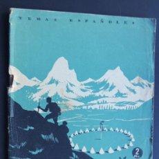Coleccionismo de Revista Temas Españoles: CIUDADES DE LONA / INES GARCIA ESCALERA / TEMAS ESPAÑOLES / MADRID 1953 / LOS CAMPAMENTOS JUVENILES. Lote 48269368