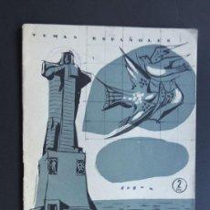Coleccionismo de Revista Temas Españoles: HUELVA / FEDERICO VILLAGRAN - ANTONIO GOMEZ ALFARO / TEMAS ESPAÑOLES 1957. Lote 48269525