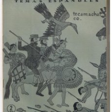 Coleccionismo de Revista Temas Españoles: TEMAS ESPAÑOLES. Nº 273. CRONISTAS DE INDIAS. CARLOS EGUIA. PUBL. ESPAÑOLAS 1956. (RF.C/T). Lote 48497577