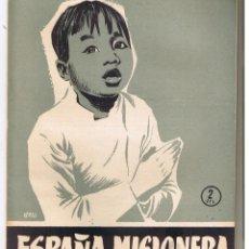 Coleccionismo de Revista Temas Españoles: TEMAS ESPAÑOLES. Nº 264. ESPAÑA MISIONERA. CARLOS EGUIA. PUBL. ESPAÑOLAS 1956. (RF.C/T). Lote 48498125