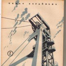 Coleccionismo de Revista Temas Españoles: TEMAS ESPAÑOLES. Nº 180. PIZARRAS BITUMINOSAS. LUIS AGUIRRE PRADO. P. ESPAÑOLAS 1955.(RF.C/T). Lote 48518385