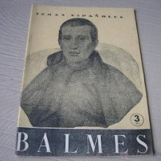 Coleccionismo de Revista Temas Españoles: BALMES. DOMINGO MANFREDI CANO. TEMAS ESPAÑOLES Nº 133. Lote 49268971