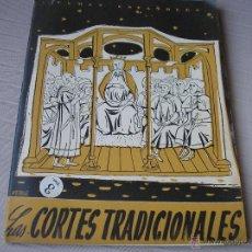 Coleccionismo de Revista Temas Españoles: LAS CORTES TRADICIONALES. LUIS AGUIRRE PRADO. TEMAS ESPAÑOLES Nº 187, 1955. Lote 49407263