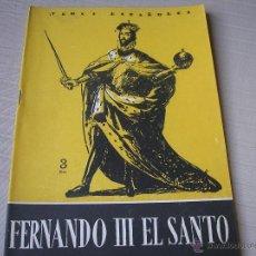 Coleccionismo de Revista Temas Españoles: FERNANDIO III EL SANTO, TEMAS ESPAÑOLES Nº 210, 1955. Lote 49431841