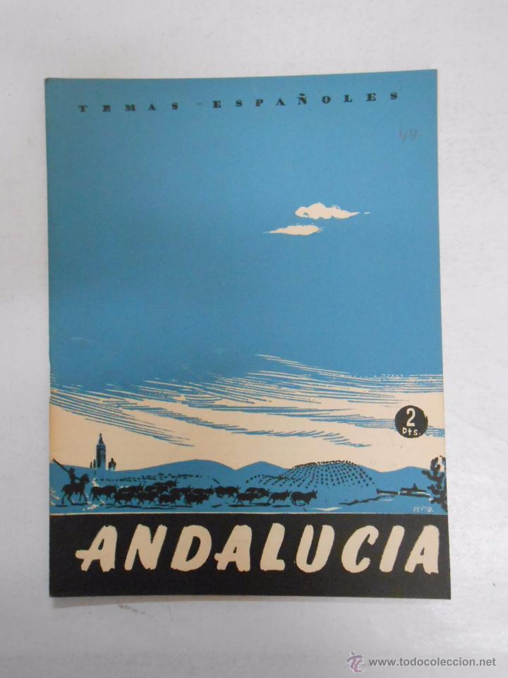 TEMAS ESPAÑOLES. Nº 44. ANDALUCIA. CARLOS DE ARNEDO. TDK169 (Papel - Revistas y Periódicos Modernos (a partir de 1.940) - Revista Temas Españoles)