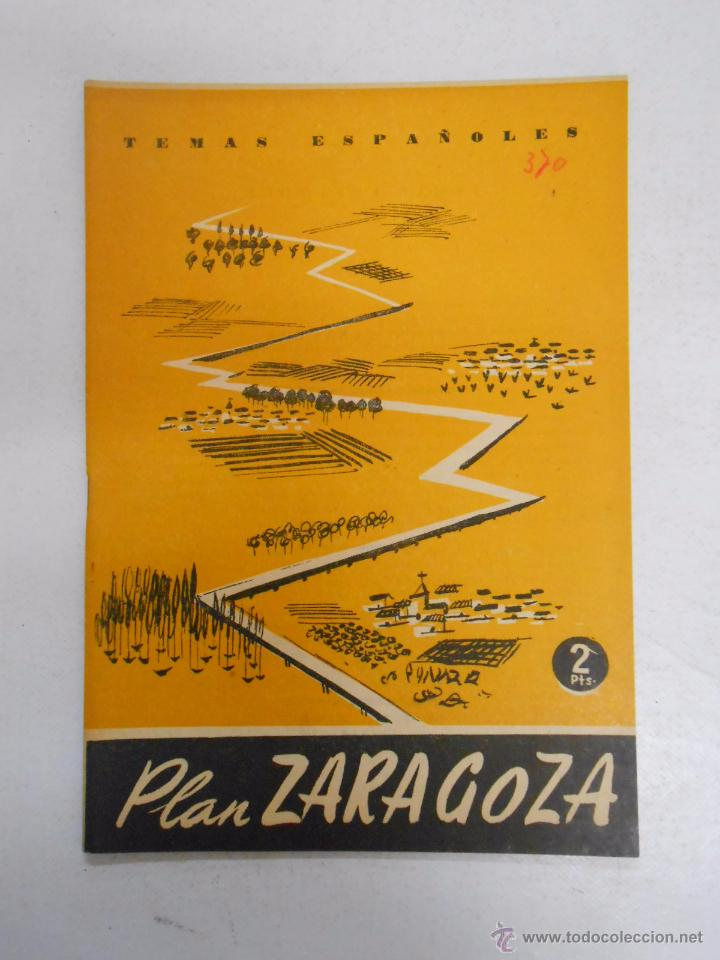 TEMAS ESPAÑOLES Nº 370 PLAN ZARAGOZA. FRANCISCO GOMEZ DE TRAVECEDO. TDK169 (Papel - Revistas y Periódicos Modernos (a partir de 1.940) - Revista Temas Españoles)