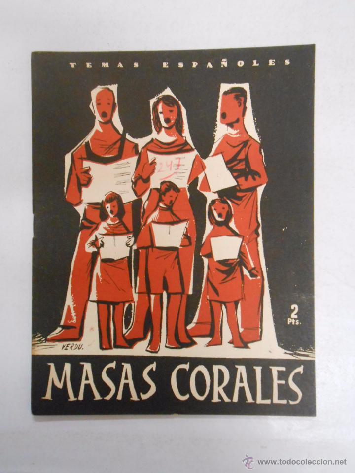 TEMAS ESPAÑOLES. Nº 247. MASAS CORALES. ANGEL NIÑO. TDK169 (Papel - Revistas y Periódicos Modernos (a partir de 1.940) - Revista Temas Españoles)