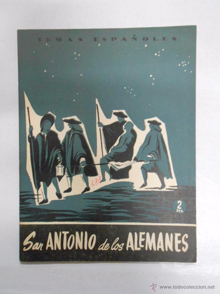 TEMAS ESPAÑOLES. Nº 288. SAN ANTONIO DE LOS ALEMANES. JOSE DEL CORRAL. TDK169 (Papel - Revistas y Periódicos Modernos (a partir de 1.940) - Revista Temas Españoles)