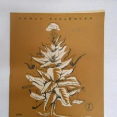 Coleccionismo de Revista Temas Españoles: TEMAS ESPAÑOLES. Nº 227. EL TABACO. PILAR MARTINEZ DE BAÑOS. TDK169. Lote 49450475