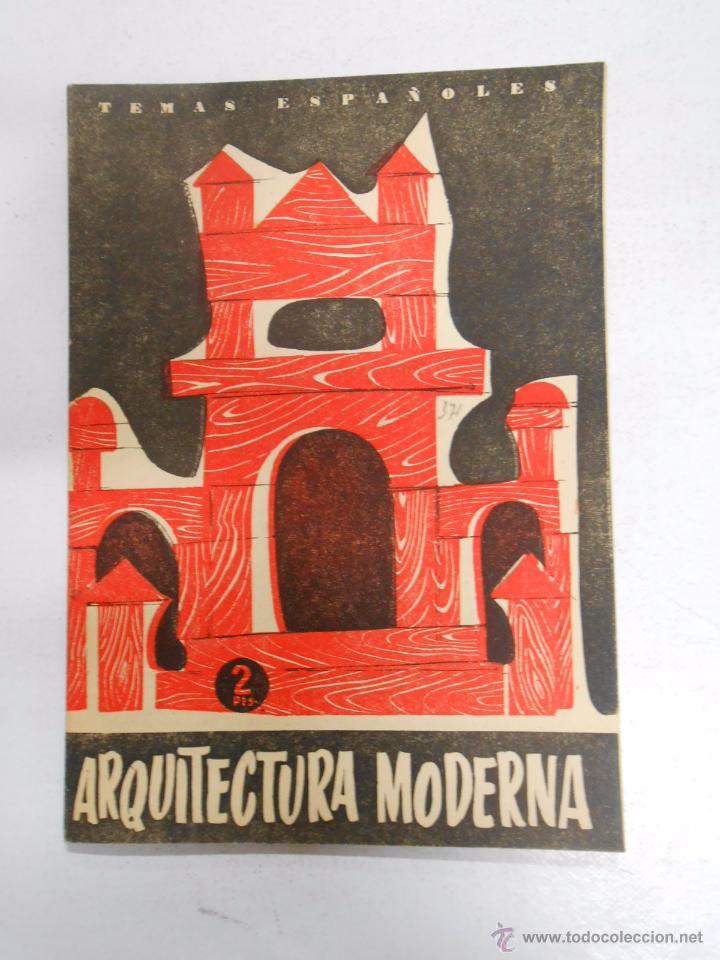 TEMAS ESPAÑOLES Nº 371. ARQUITECTURA MODERNA. NÚÑEZ MAYO, OSCAR. TDK169 (Papel - Revistas y Periódicos Modernos (a partir de 1.940) - Revista Temas Españoles)