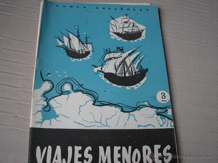 VIAJES MENORES, TEMAS ESPAÑOLES Nº 310, 1957 (Papel - Revistas y Periódicos Modernos (a partir de 1.940) - Revista Temas Españoles)