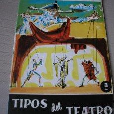 Coleccionismo de Revista Temas Españoles: TIPOS DE TEATRO- TEMAS ESPAÑOLES. Lote 49520053