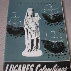 Coleccionismo de Revista Temas Españoles: LUGARES COLOMBINOS. TEMAS ESPAÑOLES Nº 177. DOMINGO MANFREDI CANO, 1955. Lote 49520108