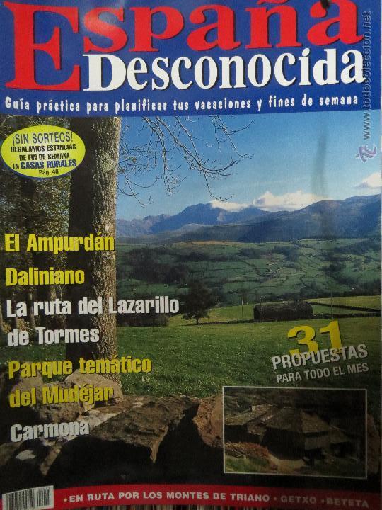 REVISTA ESPAÑA DESCONOCIDA AÑO V Nº 51 EL AMPURDAN,DALINIARIO,CARCOMA,RUTA DEL LAZARILLO DE TORMES. (Papel - Revistas y Periódicos Modernos (a partir de 1.940) - Revista Temas Españoles)