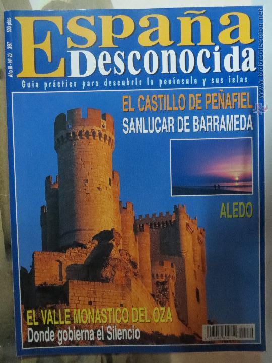 REVISTA ESPAÑA DESCONOCIDA AÑO III Nº 20,PEÑAFIEL,SANLUCAR DE BARRAMEDA,EL VALLE DEL ORZA. (Papel - Revistas y Periódicos Modernos (a partir de 1.940) - Revista Temas Españoles)