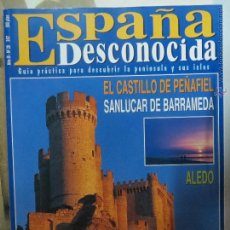 Coleccionismo de Revista Temas Españoles: REVISTA ESPAÑA DESCONOCIDA AÑO III Nº 20,PEÑAFIEL,SANLUCAR DE BARRAMEDA,EL VALLE DEL ORZA.. Lote 51932473