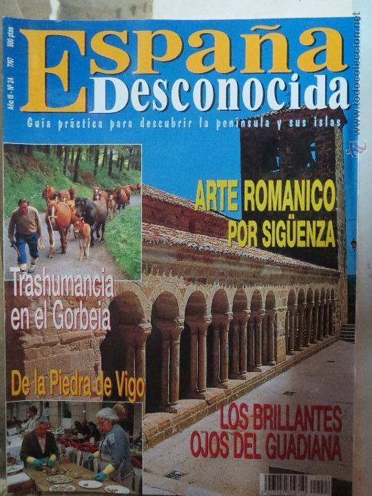 REVISTA ESPAÑA DESCONOCIDA AÑO III Nº 24,EL GORBEIA,OJOS DEL GUADIANA,ARTE ROMANICO POR SIGUENZA. (Papel - Revistas y Periódicos Modernos (a partir de 1.940) - Revista Temas Españoles)