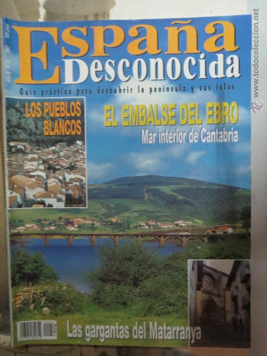 REVISTA ESPAÑA DESCONOCIDA AÑO III Nº 26,LOS PUEBLOS BLANCOS,LAS GARGANTAS DE MATARRANYA.EL EBRO. (Papel - Revistas y Periódicos Modernos (a partir de 1.940) - Revista Temas Españoles)