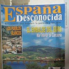 Coleccionismo de Revista Temas Españoles: REVISTA ESPAÑA DESCONOCIDA AÑO III Nº 26,LOS PUEBLOS BLANCOS,LAS GARGANTAS DE MATARRANYA.EL EBRO.. Lote 51933100