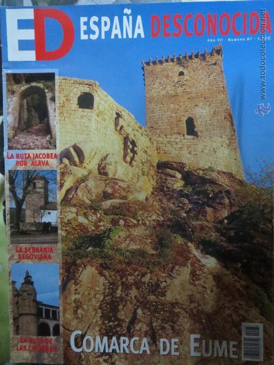REVISTA ESPAÑA DESCONOCIDA AÑO VII Nº 87,COMARCA DE EUME,LA RUTA JACOBEA POR ALAVA, (Papel - Revistas y Periódicos Modernos (a partir de 1.940) - Revista Temas Españoles)