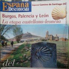 Coleccionismo de Revista Temas Españoles: REVISTA ESPAÑA DESCONOCIDA ESPECIAL CAMINO SANTIAGO 1,BURGOS,PALENCIA Y LEON.DEL CAMINO FRANCES.. Lote 51961587