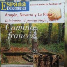 Coleccionismo de Revista Temas Españoles: REVISTA ESPAÑA DESCONOCIDA ESPECIAL CAMINO SANTIAGO,ARAGON,NAVARRA Y LA RIOJA CAMINO FRANCES Nº II.. Lote 51961663