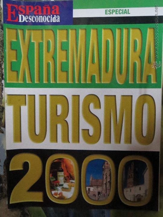 REVISTA ESPAÑA DESCONOCIDA ESPECIAL EXTREMADURA TURISMO 2000. (Papel - Revistas y Periódicos Modernos (a partir de 1.940) - Revista Temas Españoles)
