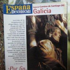Coleccionismo de Revista Temas Españoles: REVISTA ESPAÑA DESCONOCIDA ESPECIAL CAMINO SANTIAGO Nº III,GALICIA POR FIN SANTIAGO DE COMPOSTELA.. Lote 51961911