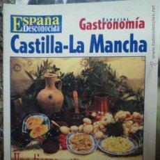 Coleccionismo de Revista Temas Españoles: REVISTA ESPAÑA DESCONOCIDA ESPECIAL GASTRONOMIA CASTILLA-LA MANCHA,UNA TIERRA PARA LOS SENTIDOS.. Lote 51962001