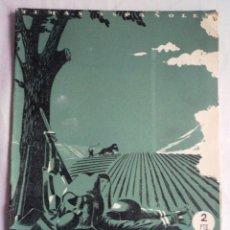 Coleccionismo de Revista Temas Españoles: TEMAS ESPAÑOLES. Nº 10. EXCOMBATIENTES. PUBLICACIONES ESPAÑOLAS 1952.. Lote 52611419