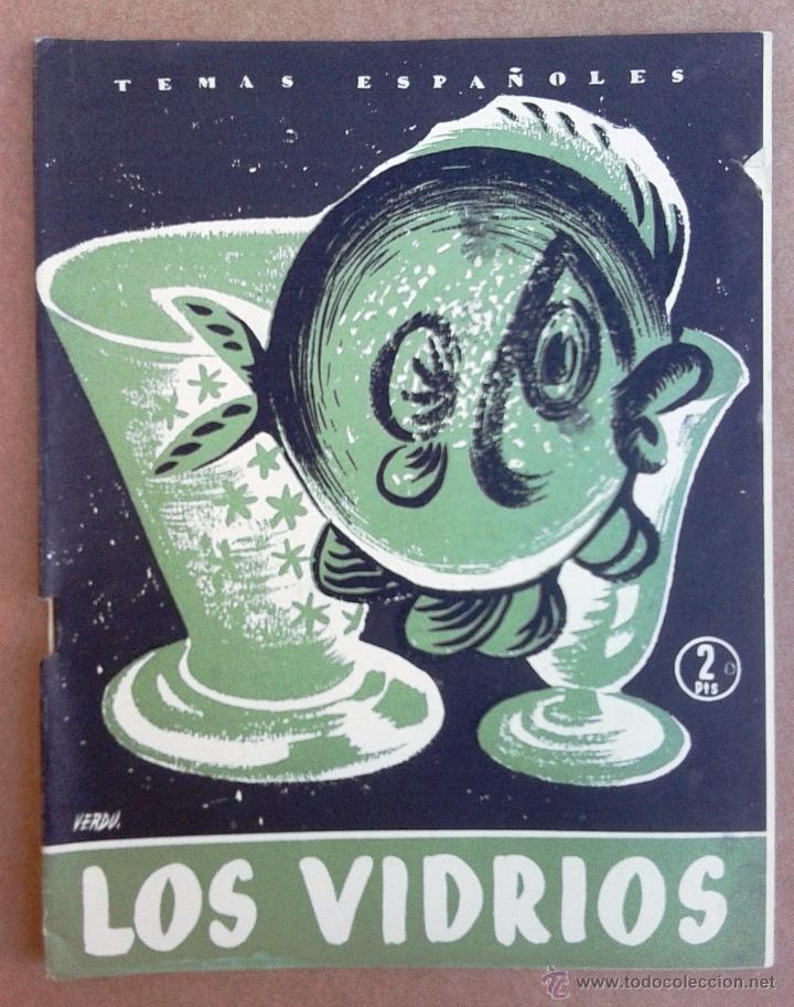 LOS VIDRIOS. TEMAS ESPAÑOLES Nº 293. (Papel - Revistas y Periódicos Modernos (a partir de 1.940) - Revista Temas Españoles)