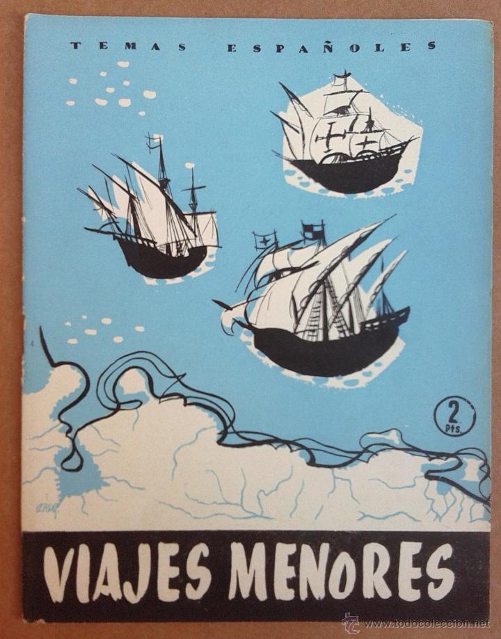 VIAJES MENORES. REVISTA TEMAS ESPAÑOLES Nº 310. AÑOS 50 (Papel - Revistas y Periódicos Modernos (a partir de 1.940) - Revista Temas Españoles)