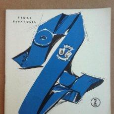 Coleccionismo de Revista Temas Españoles: COLEGIOS MAYORES. REVISTA TEMAS ESPAÑOLES Nº 319. AÑOS 50. Lote 52956011