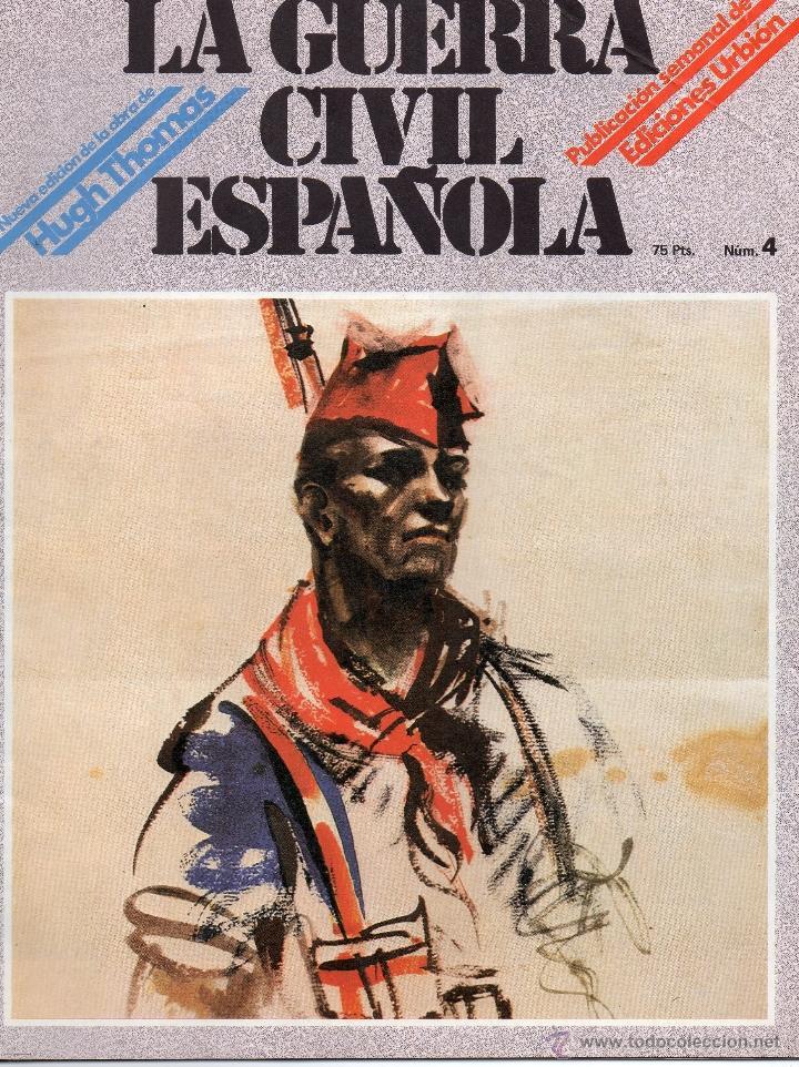 LA GUERRA CIVIL ESPAÑOLA Nº 4 HUGH THOMAS. (Papel - Revistas y Periódicos Modernos (a partir de 1.940) - Revista Temas Españoles)