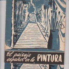 Coleccionismo de Revista Temas Españoles: TEMAS ESPAÑOLES - Nº 222 / 223 - EL PAISAJE ESPAÑOL EN LA PINTURA /1956 - ILUSTRADO FOTOS. Lote 54063551
