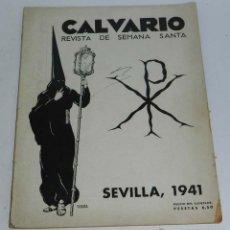 Coleccionismo de Revista Temas Españoles: CALVARIO - REVISTA DE SEMANA SANTA - SEVILLA 1941, PORTADA ILUSTRADA CON BAENA, 60 PAG. APROX, MIDE . Lote 54739841