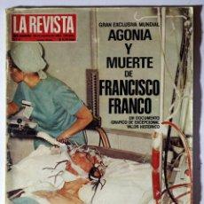 Coleccionismo de Revista Temas Españoles: LA REVISTA DEL MUNDO NUMERO 004 (29.10.1984): AGONIA Y MUERTE DE DE FRANCO. Lote 56932441