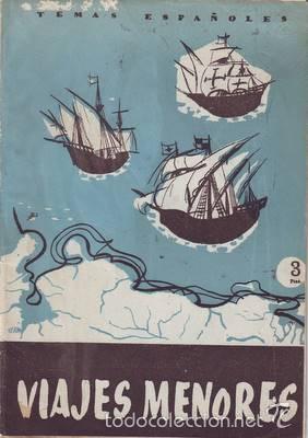 EGUIA, CARLOS: VIAJES MENORES. TEMAS ESPAÑOLES Nº 310 (Papel - Revistas y Periódicos Modernos (a partir de 1.940) - Revista Temas Españoles)