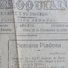Coleccionismo de Revista Temas Españoles: BOLETIN PARROQUIAL DE CÁDIZ 1.936 ALABANDO AL BANDO FRANQUISTA 22 NOVIEMBRE. Lote 59205345