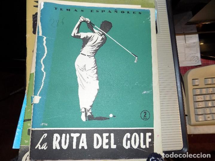 LA RUTA DEL GOLF. NUM 286. CARLOS EGUIA. MADRID, 1956 (Papel - Revistas y Periódicos Modernos (a partir de 1.940) - Revista Temas Españoles)