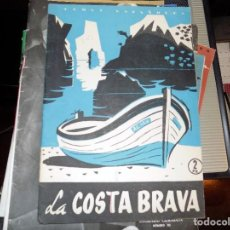 Coleccionismo de Revista Temas Españoles: LA COSTA BRQAVA. NUM 351. CARLOS EGUÍA. MADRID, 1958. Lote 70353889
