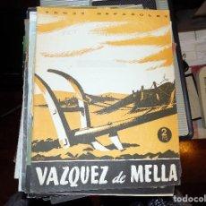 Coleccionismo de Revista Temas Españoles: VAZQUEZ DE MELLA. LUIS AGUIRRE PRADO. MADRID, 1954. Lote 70354861