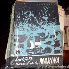 Coleccionismo de Revista Temas Españoles: INSTITUTO SOCIAL DE LA MARINA. NUM 340. LUIS AGUIRRE PRADO. MADRID, 1957. Lote 70355909