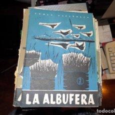Coleccionismo de Revista Temas Españoles: LA ALBUFERA. NUM 364. EMILIO FORNET DE ASENSI. MADRID, 1958. Lote 70356489