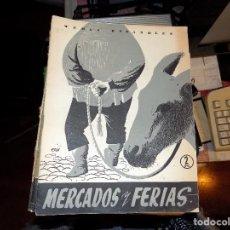 Coleccionismo de Revista Temas Españoles: MERCADOS Y FERIAS. NUM 214. LUIS AGUIRRE PRADO. MADRID, 1955. Lote 70357049
