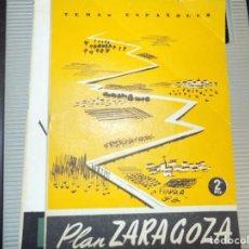 Coleccionismo de Revista Temas Españoles: PLAN ZARAGOZA. NUM 370. FRANCISCO GOMEZ DE TRAVECEDO. MADRID, 1958. Lote 70359057