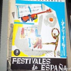 Coleccionismo de Revista Temas Españoles: FESTIVALES DE ESPAÑA. NUM 403. RAFAEL CAMPOS DE ESPAÑA. MADRID, 1961. Lote 70359581