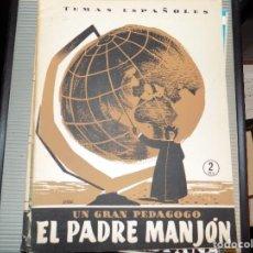 Coleccionismo de Revista Temas Españoles: UN GRAN PEDAGOGO, EL PADRE MANJÓN. NUM 117. FRANCISCO PERAMOS. MADRID, 1954. Lote 70359637